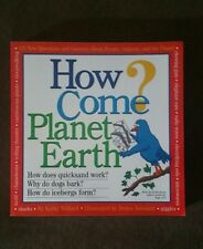 How Come? Planet Earth by Debra Solomon and Kathy Wollard (1999, Paperback)