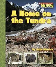 A Home on the Tundra (Scholastic News Nonfiction Readers: Habitats)-ExLibrary
