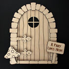 Wooden Elf Door Kit plus Toadstool and A Fairy Lives Here Sign