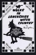Walks in Lancashire Witch Country: An Illustrated Guide to 30 Short Circular...
