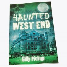 Haunted West End   by Gilly Pickup