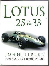 Lotus 25 & 33 by John Tipler technical description design history race reports +