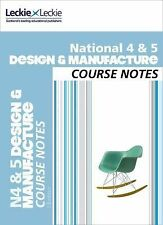 National 4/5 Design and Manufacture Course Notes (Course Notes), Leckie and Leck