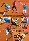 Rafael Nadal THE KING OF CLAY Tennis Signed Autograph Signature A4 Poster 1