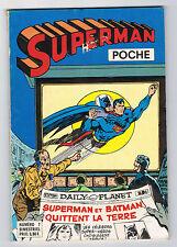 SUPERMAN POCHE - N°7 - 1977 - VENTE CARITATIVE ASSOCIATION L'ATTITUDE TERRE
