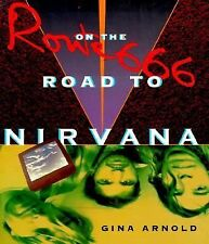 Route 666: On the Road to Nirvana
