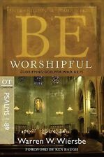 NEW - Be Worshipful (Psalms 1-89): Glorifying God for Who He Is Bible Study