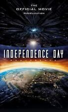Independence Day - Resurgence : The Official Movie Novelization by Alex...