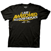 How I met Your Mother I Just Awesomed All Over Licensed Adult Shirt S-XXL