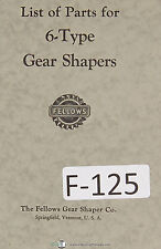 Fellows Parts List 6-Type Gear Shapers Machine Manual