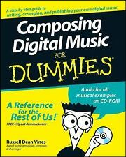 Composing Digital Music For Dummies (For Dummies (ComputerTech))