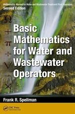 Mathematics Manual for Water and Wastewater Treatment Plant Operators, Second Ed