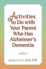 Activities to Do with Your Parent Who Has Alzheimer's Dementia by Ed.M., OTR,...