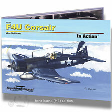 SQUADRON SIGNAL 50220 F4U CORSAIR IN ACTION *HARD BOUND REFERENCE BOOK