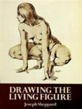 Drawing the Living Figure (Dover Anatomy for Artists), Sheppard, Joseph, New Boo