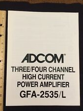 Adcom GFA-2535/L Multi-Channel Power Amp Original Owners Manual 9 Pages