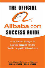 The Official alibaba.com Success Guide: Insider Tips and Strategies for...