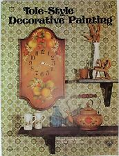 Tole-Style Decorative Painting by Loretta Sias 1974 Designs Craft Course Book
