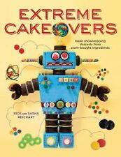 Extreme Cakeovers BOOK Make Show Theme Desserts from Store-bought Ingredients