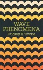 Wave Phenomena (Dover Books on Physics and Chemistry)