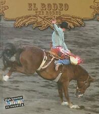 El rodeo  The Rodeo (Todo Sobre El Rodeo  All About the Rodeo) (Spanis-ExLibrary