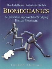 Biomechanics: A Qualitative Approach for Studying Human Movement (4th Edition)