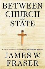 Between Church and State: Religion and Public Education in a Multicultural Ameri