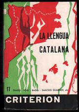 1963 - LA LLENGUA CATALANA - TRAIDU,FOIX,BADIA,ALBERTI Y OTROS - EN CATALAN