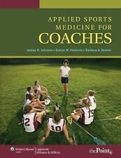 Applied Sports Medicine for Coaches by Esther M. Haskvitz, Barbara Brehm-Curtis,