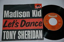 "7""/TONY SHERIDAN/THE BEAT BROTHERS/MADISON KID/LET`S DANCE/Polydor 24948 _"