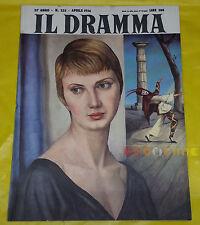 IL DRAMMA 1956 n. 235 - Copertina Sergio De Francisco - Opere: vedi inserzione