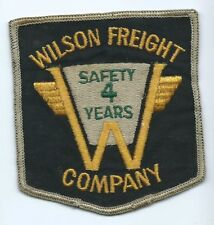 """Wilson Freight Forwarding Company """"safety 4 years"""" driver patch 4-1/4X3-3/4 643"""