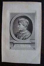 PHILIPPE III DIT LE HARDI XLIV ROI DE FRANCE .PORTRAIT, GRAVURE ORIGINALE , 1760