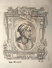 Ritratto BALDASSARRE PERUZZI incisione in rame originale del 1771 Vasari Vite