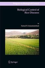 Biological Control of Rice Diseases 8 by Samuel S. Gnanamanickam (2011,...