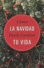 How Christmas Can Change Your Life (Spanish, Pack Of 25) by Good News Tracts...