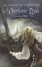 Las verdaderas confesiones de Charlotte Doyle Spanish Edition