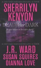 Dead After Dark 4 in 1 by Kenyon, Squires, Ward, Love (2008)Pb