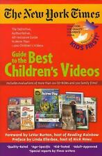 The New York Times Guide to the Best Children's Videos by Kids First Staff...