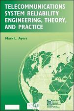 Telecommunications System Reliability Engineering, Theory, and Practice (IEEE Pr