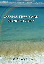 Mesple Tree Yard Short Stories-ExLibrary