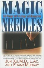 Magic Needles: Feel Younger and Live Longer with Acupuncture, acupuncture, Murra