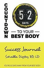 Countdown to Your Best Body: Success Journal