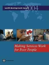 World Development Report 2004 : Making Services Work for Poor People-ExLibrary