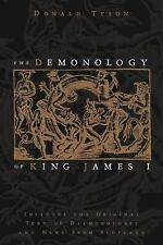 The Demonology of King James I: Includes the Original Text of Daemonol-ExLibrary