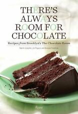 There's Always Room for Chocolate : Recipes from Brooklyn's the Chocolate...