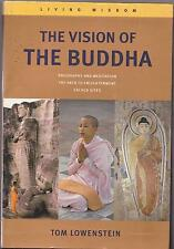 THE VISION OF BUDDHA TOM LOWENSTEIN LIVING WISDOM BUDDHISM BUDDHIST ZEN TANTRIC