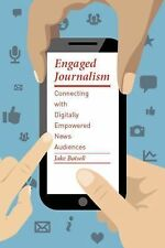 Columbia Journalism Review Bks.: Engaged Journalism : Connecting with...