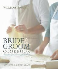 NEW - Williams-Sonoma Bride & Groom Cookbook by Pirie, Gayle