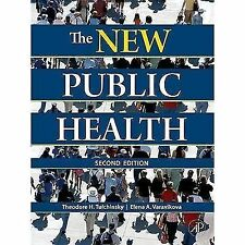 The New Public Health, Second Edition: An Introduction for the 21st Century by T